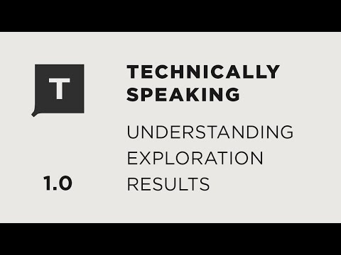 Topic 1: Understanding Exploration Results