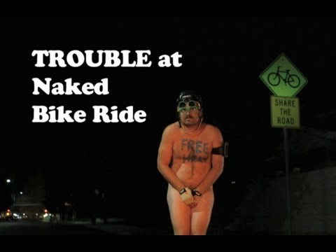 Trouble at Naked Bike Ride