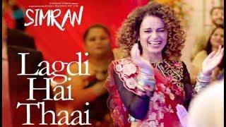 Simran Song Lagdi Hai Thaai Out Now - Kangana Ranaut, Guru Randhawa, Jonita Gandhi & Sachin-Jigar