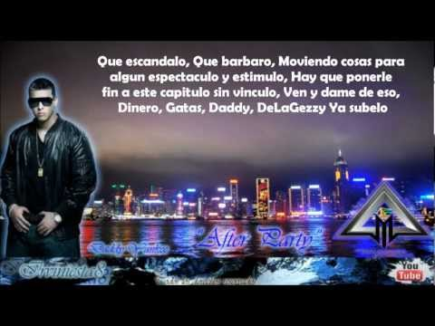 After Party (Letra) - Daddy Yankee ft. De La Ghetto (Prestige)