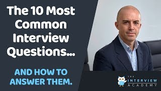 The 10 Most Common Job Interview Questions And How To Answer Them