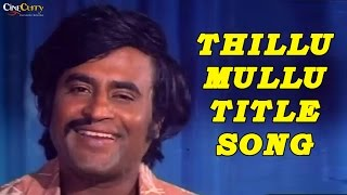 Thillu Mullu Title Song | Rajinikanth