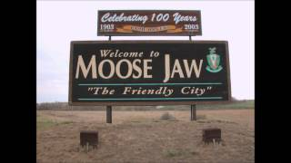 I've Been To Moose Jaw