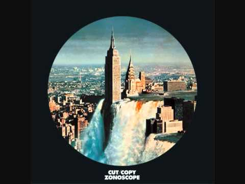Hanging Onto Every Beat - Cut Copy - Zonoscope