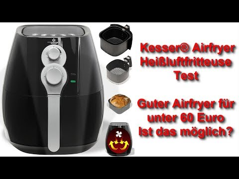 Kesser® Airfryer Heißluftfritteuse Test - Was leistet der Airfryer unter 60 Euro