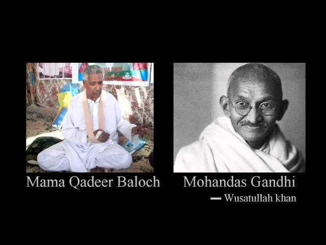 Mama Qadeer Baloch and Gandhi | by Wusatullah khan