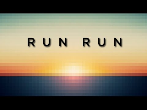 Run Run - The Rival