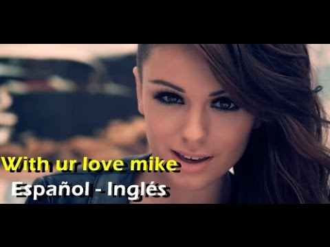 Cher Lloyd - With Ur Love Ft. Mike Posner (official Video) [letra Español - English] video