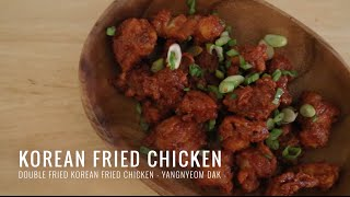 Korean Fried Chicken - Yangnyeom Dak