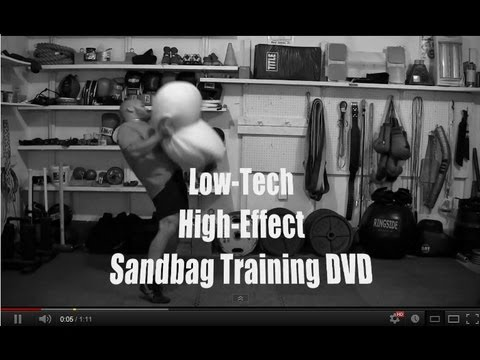 Low-Tech High-Effect Sandbag Training DVD (Now Available)