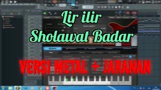 Lir Ilir (Sholawat Badar) | Cover Metal + Jaranan