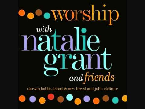 Agnus Dei Worship with Natalie Grant.and Friends
