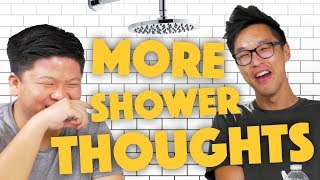 Mind Blowing Shower Thoughts - Lunch Break!