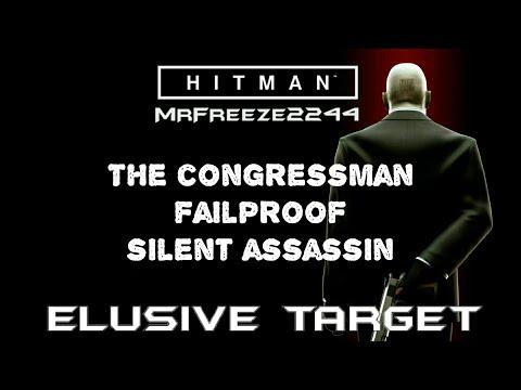 HITMAN | Elusive Target #2 | The Congressman | Failproof Silent Assassin