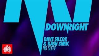 Dave Silcox Kash Simic No Sleep