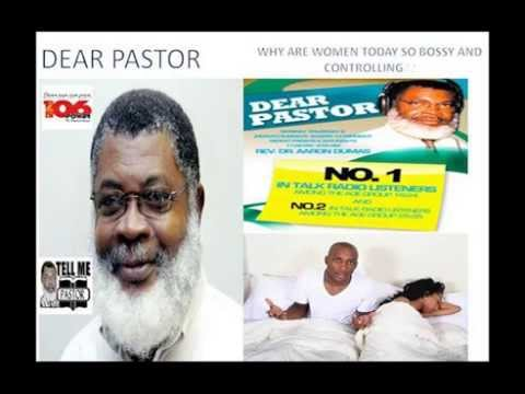 DEAR PASTOR POWER106 FM JAMAICA TOPIC   WHY WOMEN TODAY ARE MORE BOSSY
