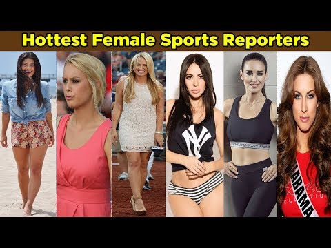 Top 10 Hottest Female Sports Reporters And Presenters thumbnail