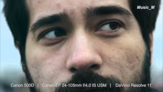 Color Correction - Sample Shot (Canon EOS 500D, DaVinci Resolve) | Music_M