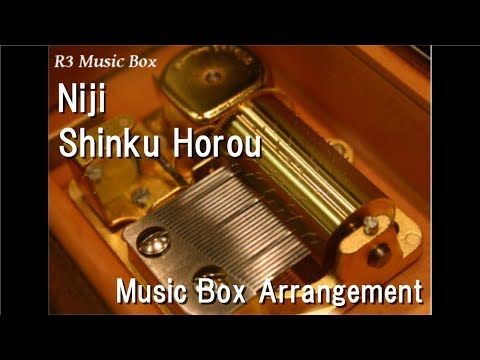 Niji/Shinku Horou [Music Box] (Anime