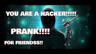 HoW To Prank YoUR FrIeNds!!!you are a hacker!!!