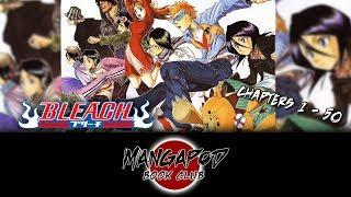 MangaPod Book Club #183: Bleach (Chapters 1 - 50) ft. ProZD!