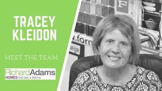 Tracey Kleidon   'Front Office' at Richard Adams Homes