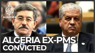 Algerian court convicts 2 former prime ministers of corruption