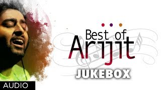 Best Of Arijit Singh | Hindi Songs Collection | Jukebox