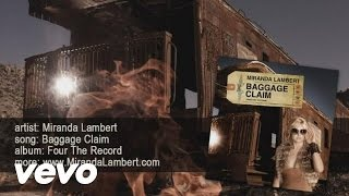 Watch Miranda Lambert Baggage Claim video