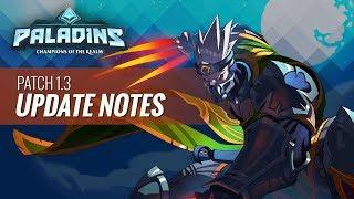 """Paladins - 1.3 Update Notes - """"Koga's Revenge"""" Live Show VOD"""