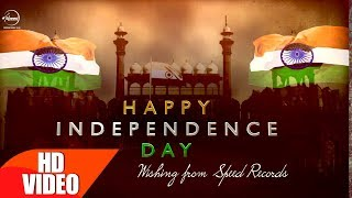 Independence Day | Celebration | Patriotic Song 2018 | Speed Records