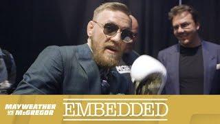Mayweather vs McGregor Embedded: Vlog Series - Episode 4