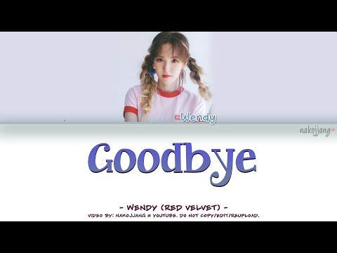 [OFFICIAL] WENDY (웬디) – GOODBYE (BEAUTY INSIDE OST) (Color Coded Lyrics Eng/Rom/Han/가사)
