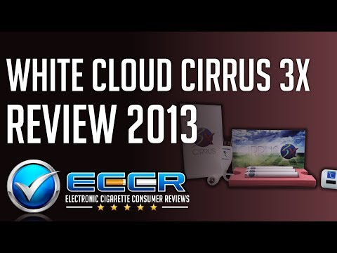 In-Depth White Cloud Cirrus 3X E-Cigarette Review - Unbiased Electronic Cigarette Consumer Reviews