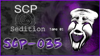 SCP : Sedition - SCP-035  [Tape 01]