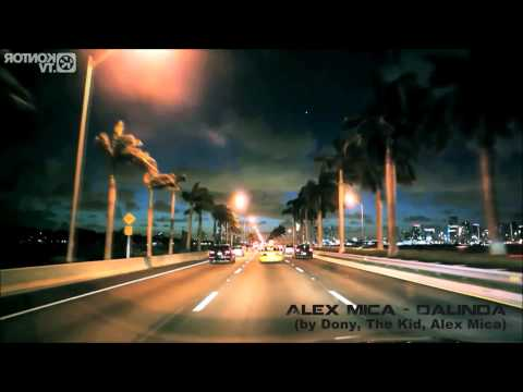 Alex Mica - Dalinda (by Dony, The Kid, Alex Mica) video