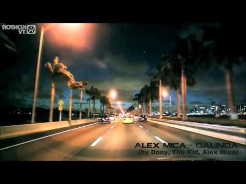 Alex Mica - Dalinda (by Dony, The Kid, Alex Mica) video