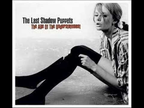 The Last Shadow Puppets - Two Hearts In Two Weeks