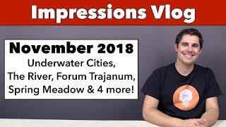 Impressions November '18 - Underwater Cities, Forum Trajanum, The River & 5 more!
