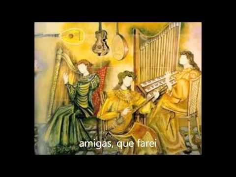 Cantiga de Amigo - Lírica Galaico Portuguesa (Música Medieval)