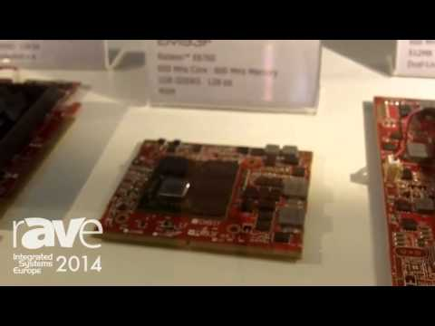 ISE 2014: Tul Corporation Shows Video Graphic System Including Graphic Cards and Mainboards