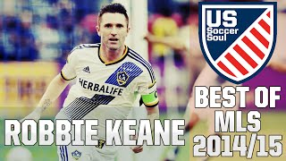Robbie Keane ● Skills, Goals, Highlights MLS 2014/15 ● US Soccer Soul | HD