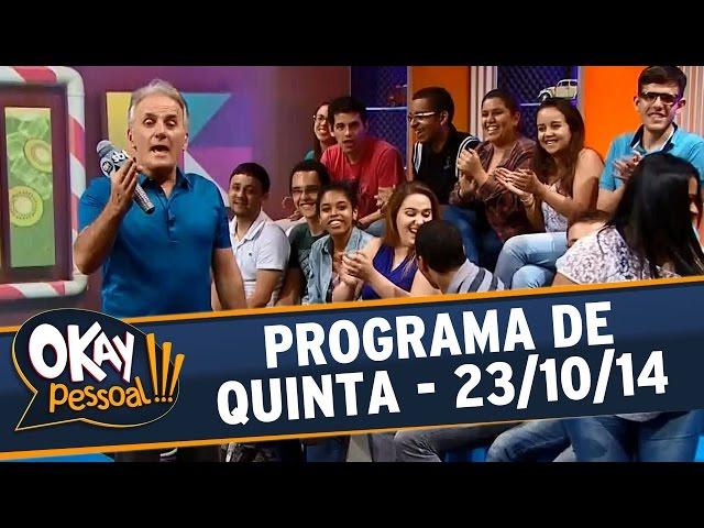 Okay Pessoal!!! - Quinta - 23/10/14