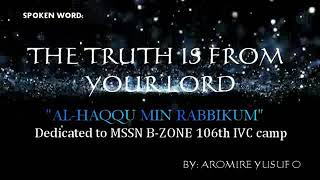 Aromire Yusuf_Al-Haqq min robikum _ The truth is from your lord