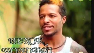 Acotor Henok Wondimu's Bio
