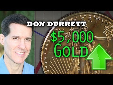 $5,000 Gold, Huge Profit to be Made in Mining Stocks - Don Durrett of GoldSilverData.com