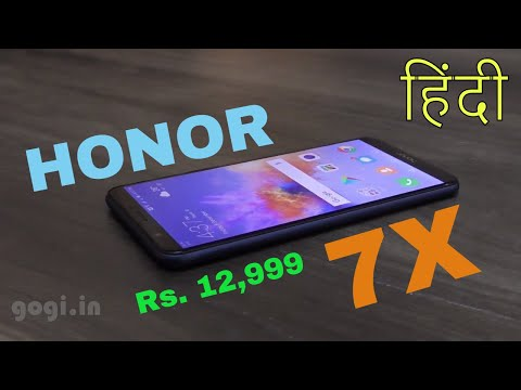 Honor 7X unboxing, features (Hindi) - Premium quality for Rs. 12,999?