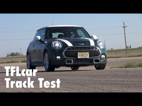 2015 MINI Cooper S 0-60 MPH Track Review: A Go Kart on the Track?