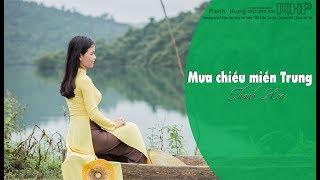 Mưa chiều miền Trung   Thanh Hoa   Official MV