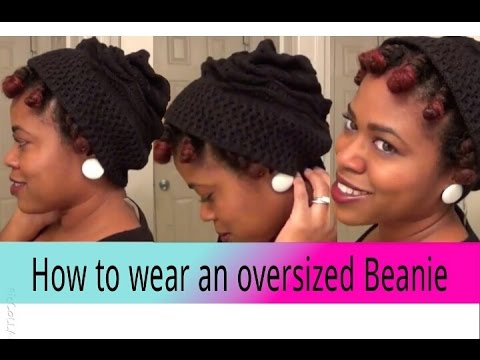 Natural Hair  'How to' wear a slouchie beanie 'hat' in the Winter